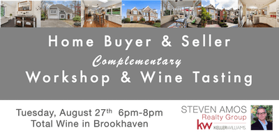 Home Buyer/Seller Workshop and Wine Tasting