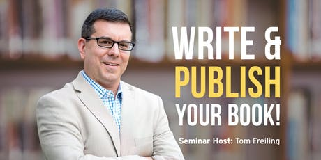 Write and Publish Your Book! FREE SEMINAR - ADDISON tickets