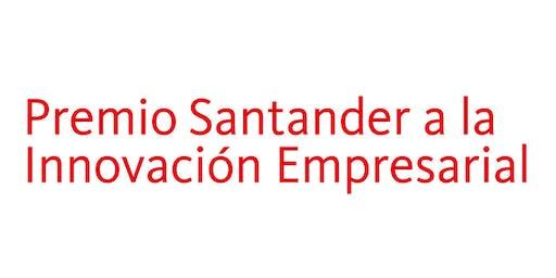 Ceremonia de Entrega Premio Santander a la Innovación Empresarial 2019