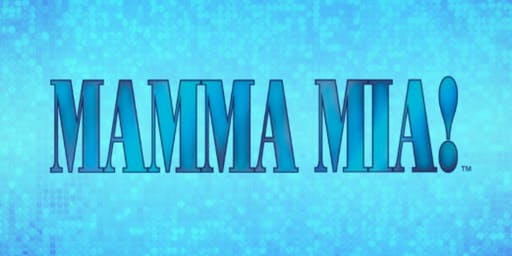Mamma Mia!   October 5, 2019