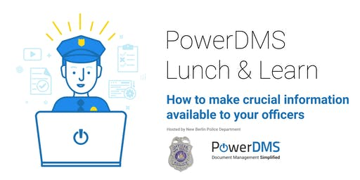 PowerDMS: Lunch & Learn