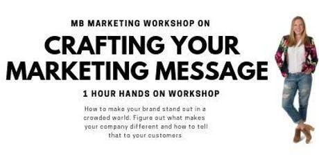Crafting Your Marketing Message tickets