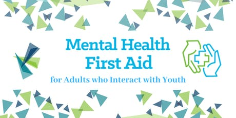 Mental Health First Aid for Adults who Interact with Youth tickets