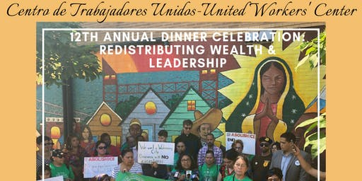 CTU's 12th Annual Dinner Celebration: Redistributing Wealth & Leadership