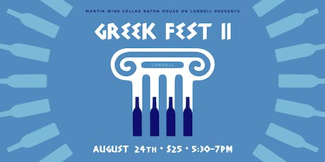 Greek Fest II: Baton Rouge Lobdell tickets