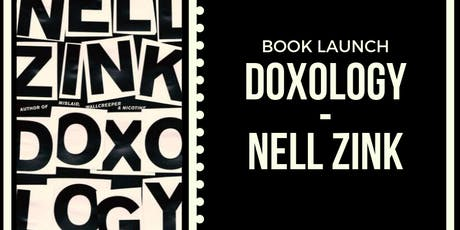 Doxology: An Evening with Novelist Nell Zink tickets