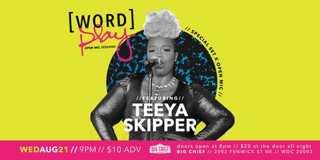 WORDplay Open Mic Sessions: Special Set ft. TEEYA SKIPPER tickets