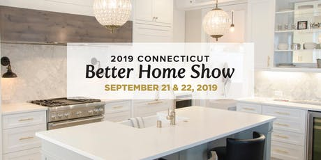 2019 Fall Connecticut Better Home Show  tickets