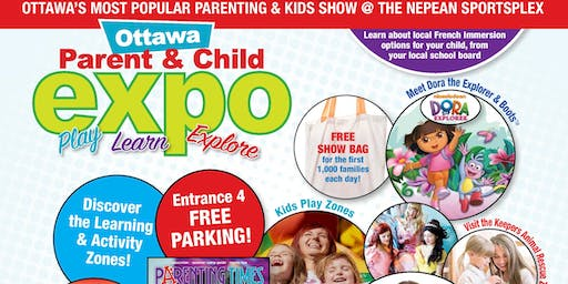 Ottawa Parent & Child Expo - September 21 & 22, 2019 @ Nepean Sportxplex