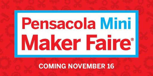 Pensacola Mini Maker Faire