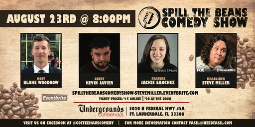 Spill the Beans Stand Up Comedy Show- Steve Miller (FOX & SiriusXM)