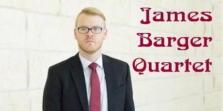 James Barger Quartet at The Esquire Jazz Club tickets
