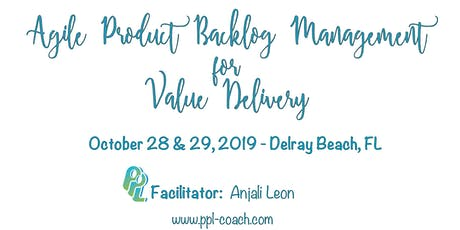 Agile Product Backlog Management for Value Delivery tickets