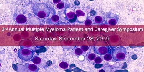 2019 Multiple Myeloma Patient and Caregiver Symposium tickets