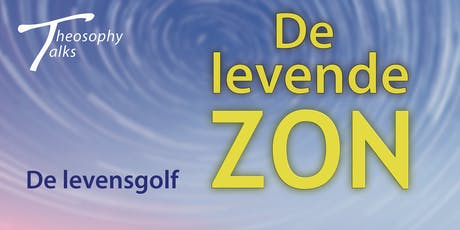 De levensgolf - Theosophy Talks tickets