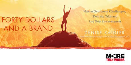Forty Dollars and a Brand: Book Event with Denise Kaigler tickets