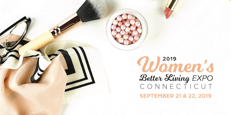 2019 Fall Women's Better Living Expo Connecticut  tickets