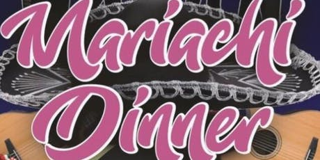 6th Annual Mariachi Dinner Fundraiser tickets