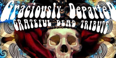 Graciously Departed playin' Dead at The Mousetrap tickets