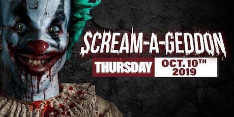 Thursday October 10th, 2019 - SCREAM-A-GEDDON tickets