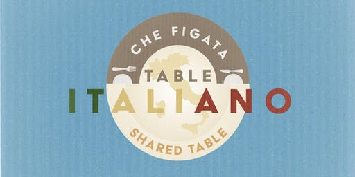 Che Figata's Table Italiano: Tuscano