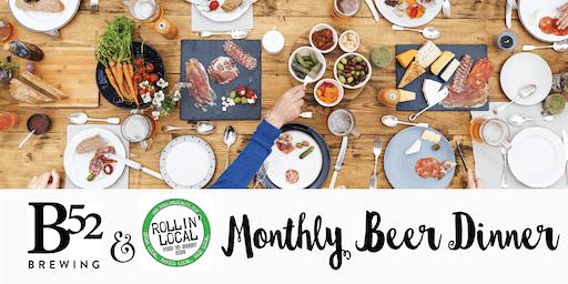 B52 & Rollin' Local Monthly Beer Dinner