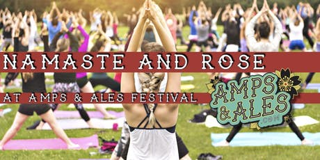 Namasté and Rosé  at Amps & Ales Festival tickets
