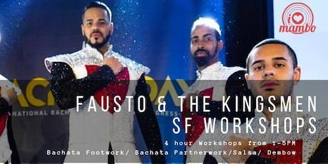 Fausto & The Kingsmen SF Workshop tickets