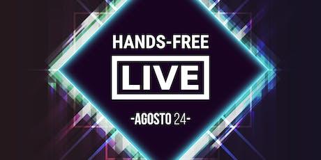 HANDS FREE LIVE boletos