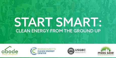 Start Smart: Clean Energy from the Ground Up tickets