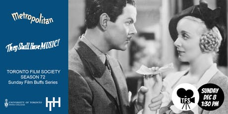 TFS Double Bill - METROPOLITAN (1935) & THEY SHALL HAVE MUSIC (1939) tickets