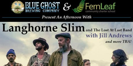 An Afternoon with LANGHORNE SLIM & THE LOST AT LAST BAND w/ special guests tickets
