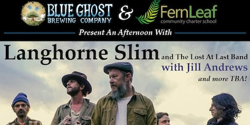 An Afternoon with LANGHORNE SLIM & THE LOST AT LAST BAND w/ special guests