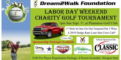 Dream2Walk's 2019 Annual Labor Day Weekend Golf Tournament Sept. 1, 2019 tickets