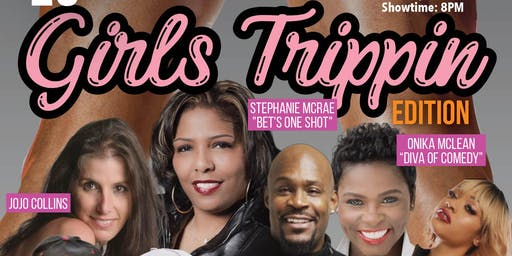 """Chuckle It Up Comedy Series """"Girls Trippin"""" Edition Pre-Labor Day Weekend"""