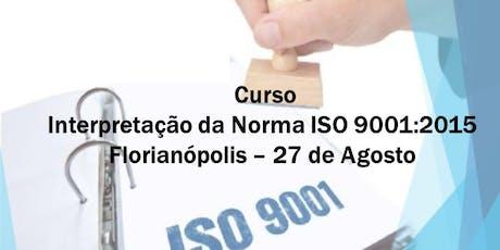 Interpretação da Norma ISO 9001:2015 ingressos