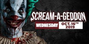 Wednesday October 16th, 2019 - SCREAM-A-GEDDON
