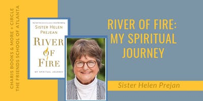 Sister Helen Prejean: River of Fire: My Spiritual Journey