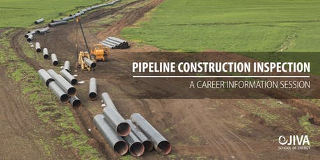 A Career Information Session on Pipeline Construction Inspection tickets