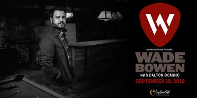 Wade Bowen, Dalton Domino at Cargo Concert Hall