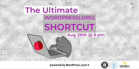 Powered by WordPress: The Ultimate WordPress(.org) Shortcut tickets