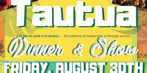 TAUTUA DINNER & SHOW