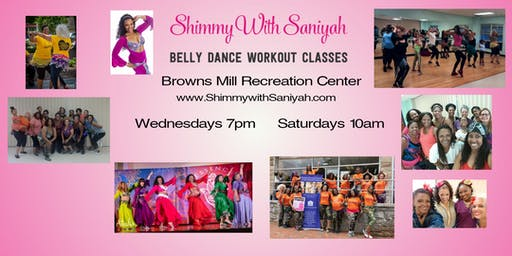 Shimmy with Saniyah Belly Dance Workout Classes-Browns Mill Rec. Ctr.