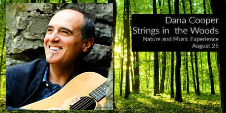 Strings in the Woods with Dana Cooper tickets
