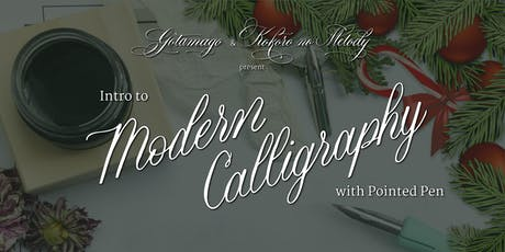 Intro to Modern Calligraphy with Pointed Pen: Holiday Edition tickets