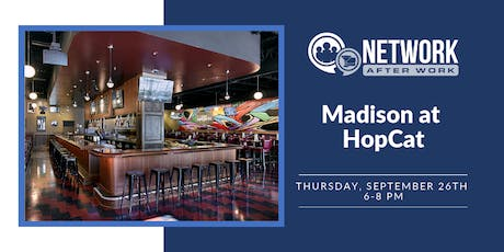 Network After Work Madison at HopCat tickets