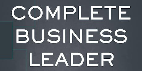 The Complete Business Leader: Book Launch tickets