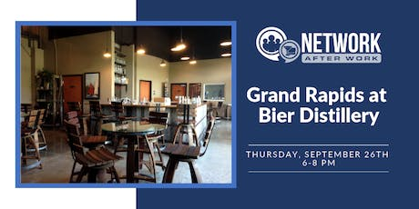 Network After Work Grand Rapids at Bier Distillery tickets