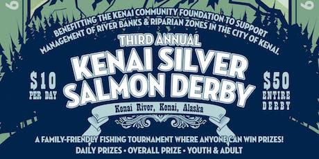Third Annual Kenai Silver Salmon Derby tickets