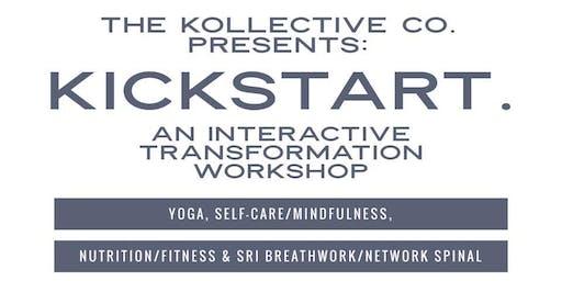 Kickstart - An Interactive, Total Life Transformation Workshop